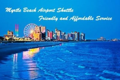 Myrtle Beach Airport Shuttle Friendly and affordable service